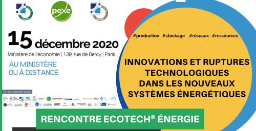 EnergICs et Extra&co des instituts Carnot et le PEXE organisent avec le soutien du Comité Stratégique de Filière, la Rencontre Ecotech « NOUVEAUX SYSTÈMES ÉNERGÉTIQUES »